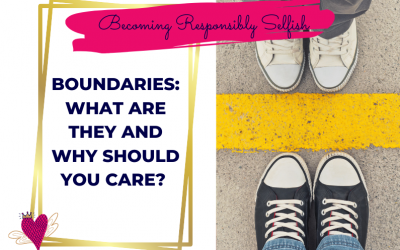 Boundaries: What Are They And Why Should You Care?