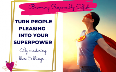 Turn Your People Pleasing Into Your Superpower